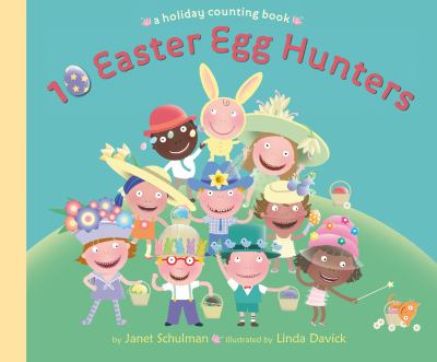 Cover image for 10 Easter egg hunters a holiday counting book