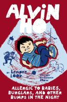 Cover image for Allergic to babies, burglars, and other bumps in the night Alvin Ho Series, Book 5.