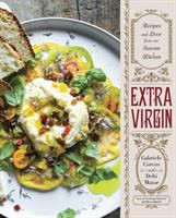 Cover image for Extra virgin : recipes and love from our Tuscan kitchen / Gabriele Corcos and Debi Mazar; photographs by Eric Wolfinger.