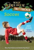 Cover image for Soccer A Nonfiction Companion to Magic Tree House #52: Soccer on Sunday.