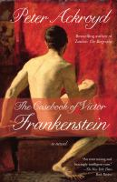Cover image for The casebook of Victor Frankenstein