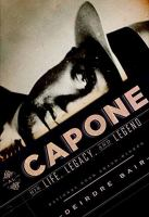 Cover image for Al Capone : his life, legacy, and legend