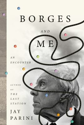 Cover image for Borges and me : an encounter