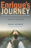 Cover image for Enrique's journey : the true story of a boy determined to reunite with his mother