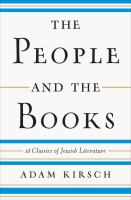 Cover image for The people and the books : 18 classics of Jewish literature