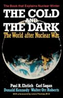 Cover image for The cold war and the dark : the world after nuclear war