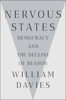 Cover image for Nervous states : democracy and the decline of reason