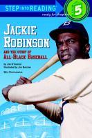 Imagen de portada para Jackie Robinson and the story of all-Black baseball