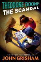 Cover image for Theodore Boone the scandal