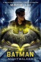 Cover image for Batman nightwalker.