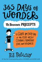 Cover image for 365 days of wonder : Mr. Browne's precepts ; a quote for every day of the year about courage, friendship, love, and kindness