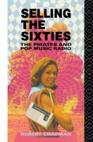 Cover image for Selling the sixties the pirates and pop music radio