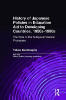 Cover image for History of Japanese policies in education aid to developing countries, 1950s-1990s  the role of the subgovernmental processes