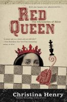 Cover image for Red Queen : the chronicles of Alice