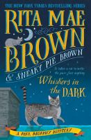 Cover image for Whiskers in the dark : a Mrs. Murphy mystery