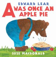 Cover image for Edward Lear's A was once an apple pie