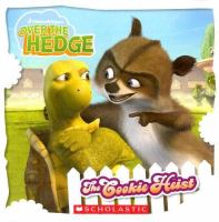Cover image for Over the hedge : the cookie heist