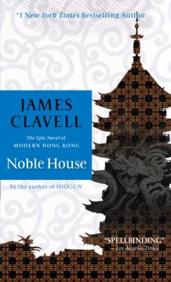 Cover image for James Clavell's Noble house : a novel of contemporary Hong Kong.