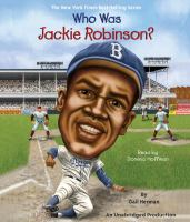 Cover image for Who was Jackie Robinson?