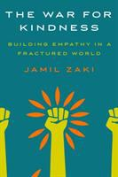 Cover image for The war for kindness : building empathy in a fractured world
