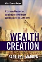 Cover image for Wealth creation a systems mindset for building and investing in businesses for the long term