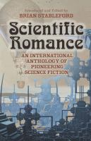 Cover image for Scientific romance  an international anthology of pioneering science fiction