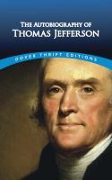 Cover image for The autobiography of Thomas Jefferson