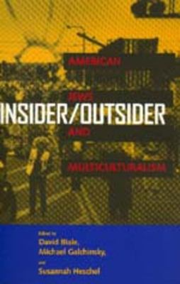 Cover image for Insider/outsider : American Jews and multiculturalism