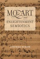 Cover image for Mozart and Enlightenment semiotics