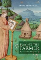 Cover image for Playing the farmer representations of rural life in Vergil's Georgics
