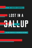 Cover image for Lost in a Gallup : polling failure in U.S. presidential elections