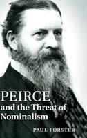 Cover image for Peirce and the threat of nominalism