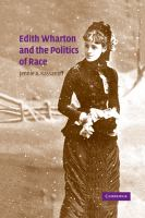 Cover image for Edith Wharton and the politics of race