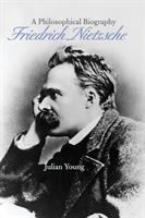 Cover image for Friedrich Nietzsche a philosophical biography