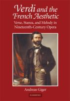 Cover image for Verdi and the French aesthetic verse, stanza, and melody in  nineteenth-century opera