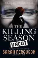Cover image for The killing season uncut