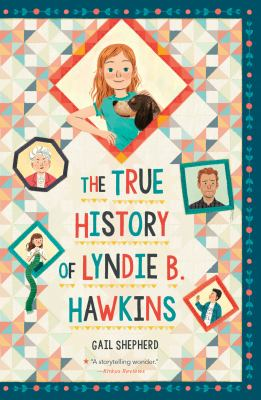 Cover image for The true history of Lyndie B. Hawkins