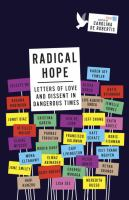 Cover image for Radical hope : letters of love and dissent in dangerous times
