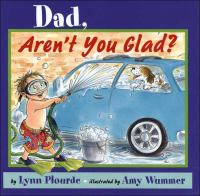 Cover image for Dad, aren't you glad?