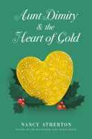 Cover image for Aunt Dimity and the heart of gold