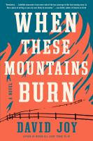 Cover image for When these mountains burn