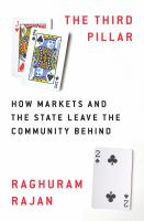 Cover image for The third pillar : how markets and the state leave the community behind