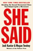 Imagen de portada para She said : breaking the sexual harassment story that helped ignite a movement