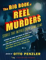 Cover image for The big book of reel murders : stories that inspired great crime films