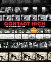 Cover image for Contact high : a visual history of hip-hop