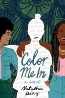 Cover image for Color me in : a novel