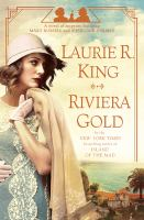 Cover image for Riviera gold : a novel of suspense featuring Mary Russell and Sherlock Holmes