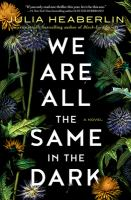 Cover image for We are all the same in the dark