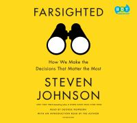 Cover image for Farsighted how we make the decisions that matter the most.