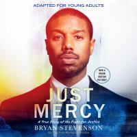 Cover image for Just mercy a true story of the fight for justice (adapted for young adults)